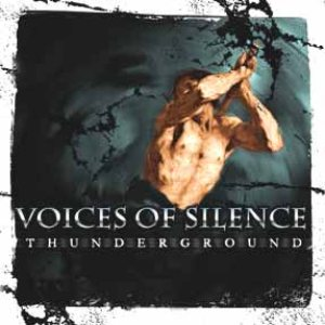 Voices Of Silence - Thunderground cover art