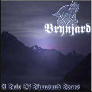 Brynjard - A Tale of Thousand Tears cover art