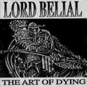 Lord Belial - The Art of Dying cover art
