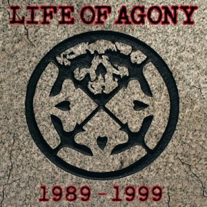 Life of Agony - 1989-1999 cover art