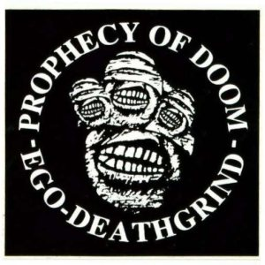 Prophecy of Doom - Ego Death Grind cover art