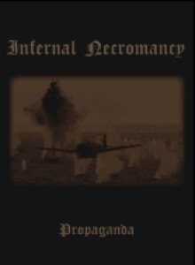 Infernal Necromancy - Propaganda cover art