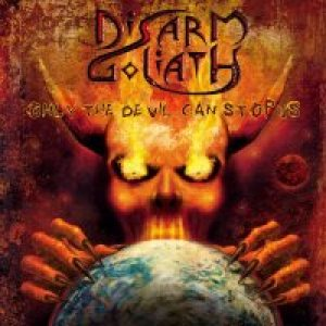 Disarm Goliath - Only the Devil Can Stop Us cover art