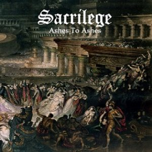 Sacrilege - Ashes to Ashes cover art