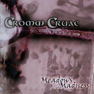 Cromm Cruac - Meadows of Madness cover art