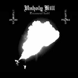 Unholy Kill - Znamení hoří cover art