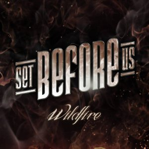 Set Before Us - Wildfire cover art
