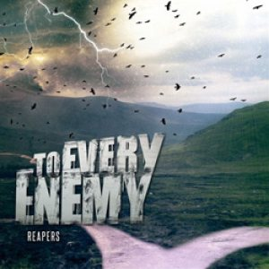 To Every Enemy - Reapers cover art