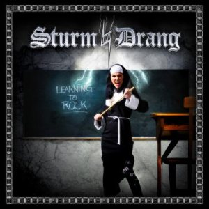 Sturm Und Drang - Learning to Rock cover art