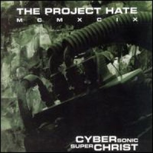 The Project Hate - Cyber Sonic Super Christ cover art