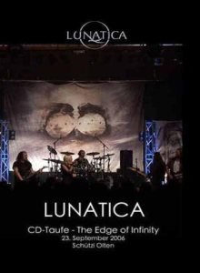 Lunatica - CD Taufe - the Edge of Infinity cover art
