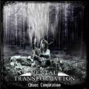 Mental Transformation - Chaos Conjuration cover art