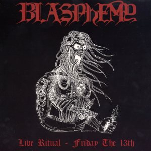 Blasphemy - Live Ritual: Friday the 13th cover art