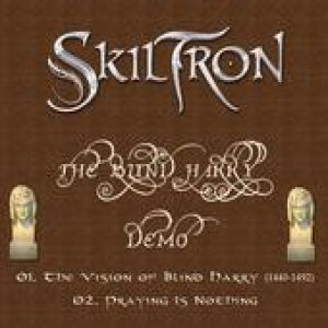 Skiltron - The Blind Harry Demo cover art
