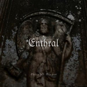 Enthral - Spiteful Dirges cover art