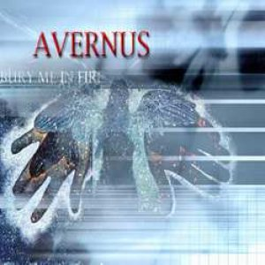 Avernus - Bury me in fire cover art