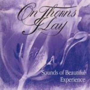 On Thorns I Lay - Sounds of Beautiful Experience cover art