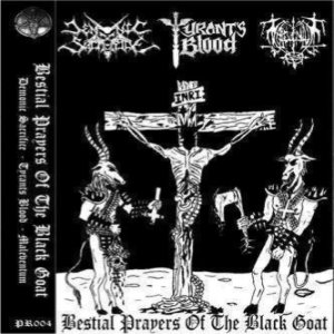 Maleventum / Tyrants Blood - Bestial Prayers of the Black Goat cover art