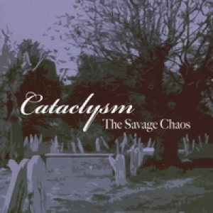 Cataclysm - The Savage Chaos cover art