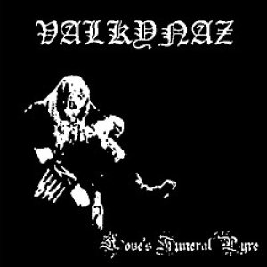Valkynaz - Love's Funeral Pyre cover art