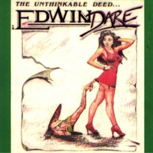 Edwin Dare - The Unthinkable Deed cover art