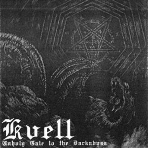 Kvell - Unholy Gate to the Darkabyss cover art