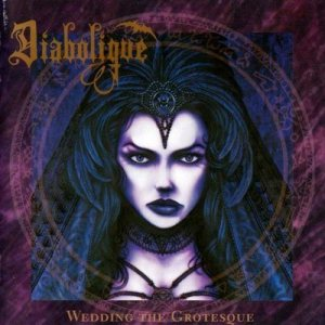 Diabolique - Wedding the Grotesque cover art