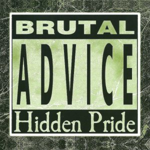 Hidden Pride - Brutal Advice cover art