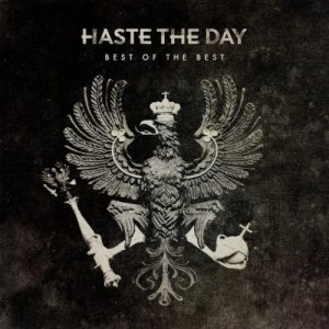 Haste the Day - Best of the Best cover art