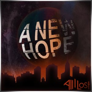 All I Lost - A New Hope cover art