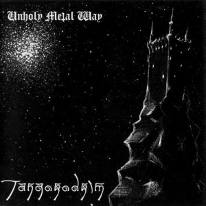 Tangorodrim - Unholy Metal Way cover art