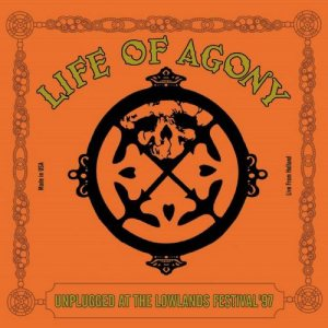 Life of Agony - Unplugged at the Lowlands Festival '97 cover art