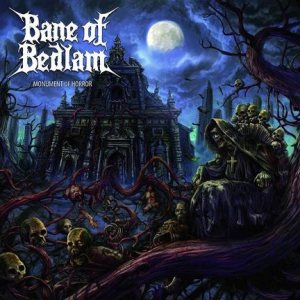 Bane of Bedlam - Monument of Horror cover art
