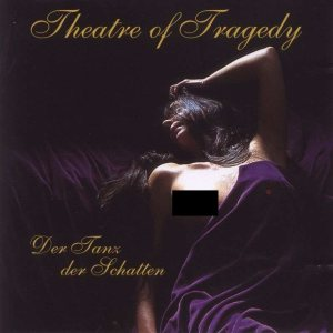 Theatre of Tragedy - Der Tanz der Schatten cover art