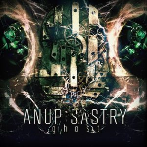 Anup Sastry - Ghost cover art