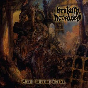 Brutally Deceased - Black Infernal Vortex cover art