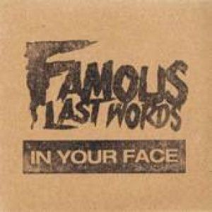 Famous Last Words - In Your Face cover art