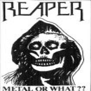 Reaper - Metal or What?? cover art