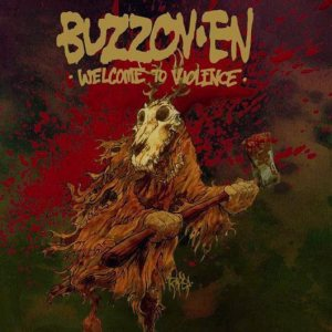 Buzzov•en - Welcome to Violence cover art