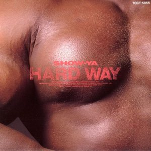 Show-Ya - Hard Way cover art