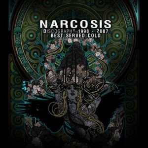 Narcosis - Best Served Cold: Discography 1998-2007 cover art