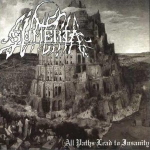 Sumeria - All Paths Lead to Insanity cover art