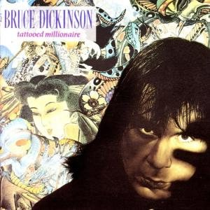 Bruce Dickinson - Tattooed Millionaire cover art