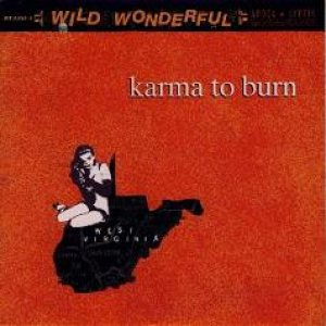 Karma to Burn - Wild, Wonderful & Apocalyptic cover art
