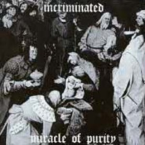 Incriminated - Miracle of Purity cover art