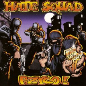 Hate Squad - Pzyco! cover art