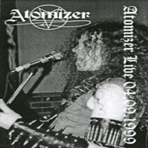 Atomizer - LIVE 04.09.1999 cover art