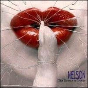 Nelson - The Silence Is Broken cover art