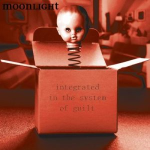 Moonlight - Integrated in the System of Guilt cover art