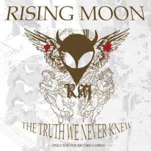 Rising Moon - The Truth We Never Knew cover art